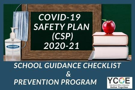 COVID-19 SCHOOL SAFETY PLAN (CSP)