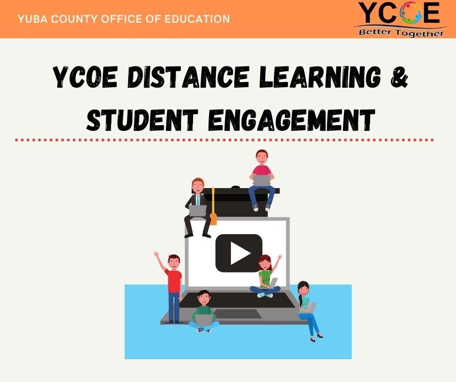 YCOE Distance Learning & Student Engagement